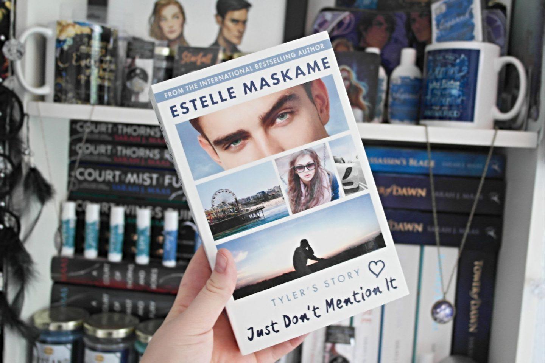 Review: Just Don't Mention It by Estelle Maskame