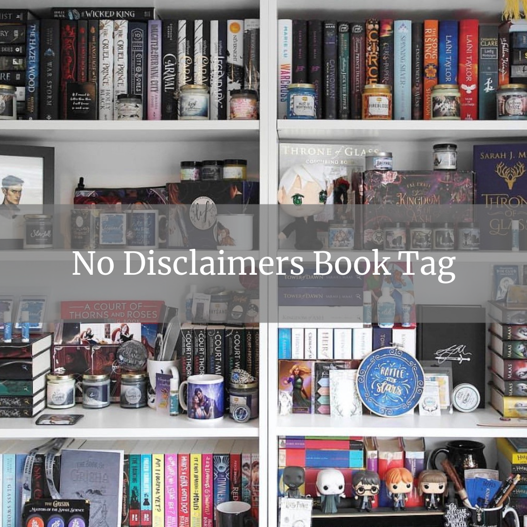 The No Disclaimers Book Tag