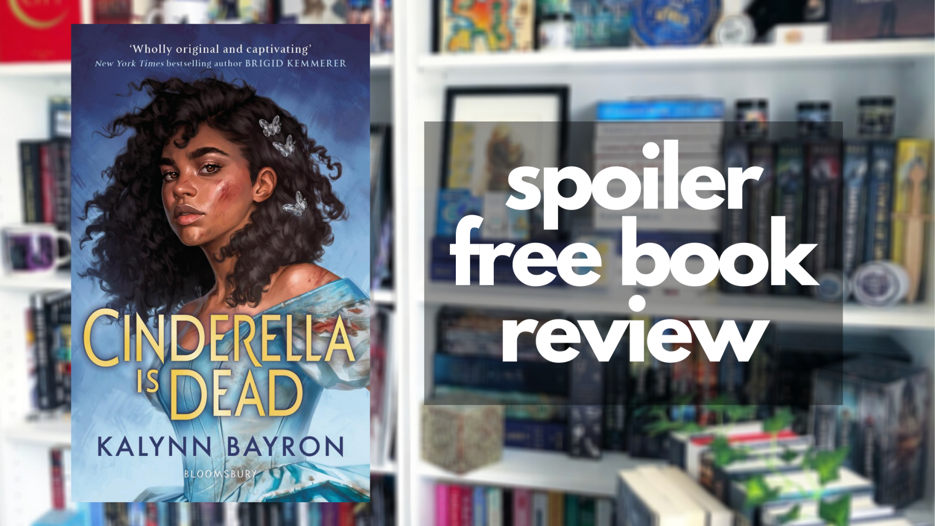 Review of Cinderella is Dead by Kalynn Bayron