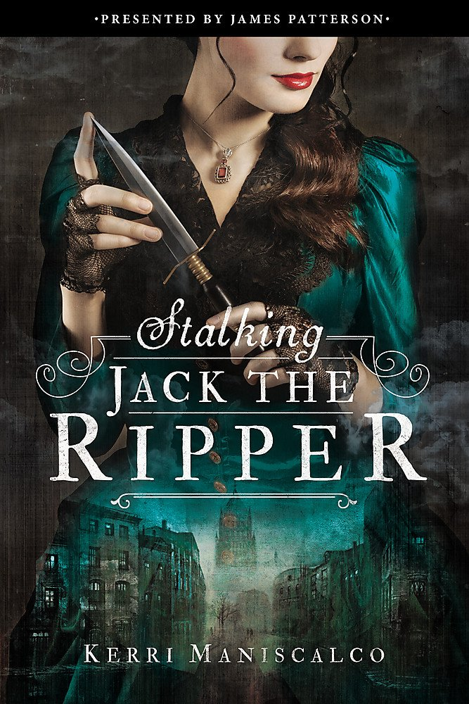 Stalking Jack the Ripper by Kerri Maniscalco book cover