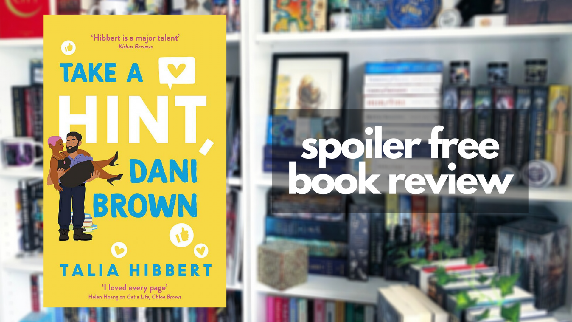 Review of Take a Hint Dani Brown by Talia Hibbert