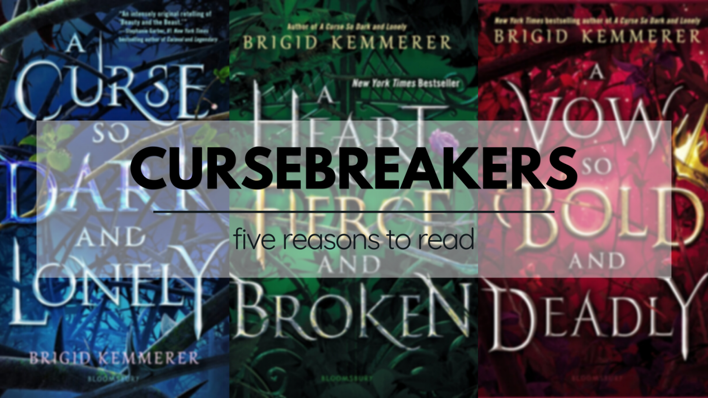 Cursebreakers by Brigid Kemmerer. A text overlay on top of photos of the book covers